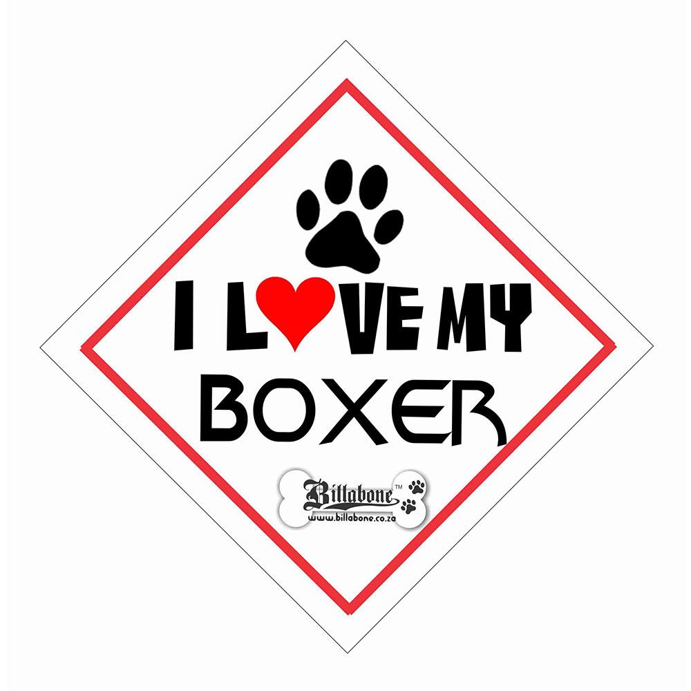 """Billabone - """"I Love my Boxer"""" On Board Sign"""