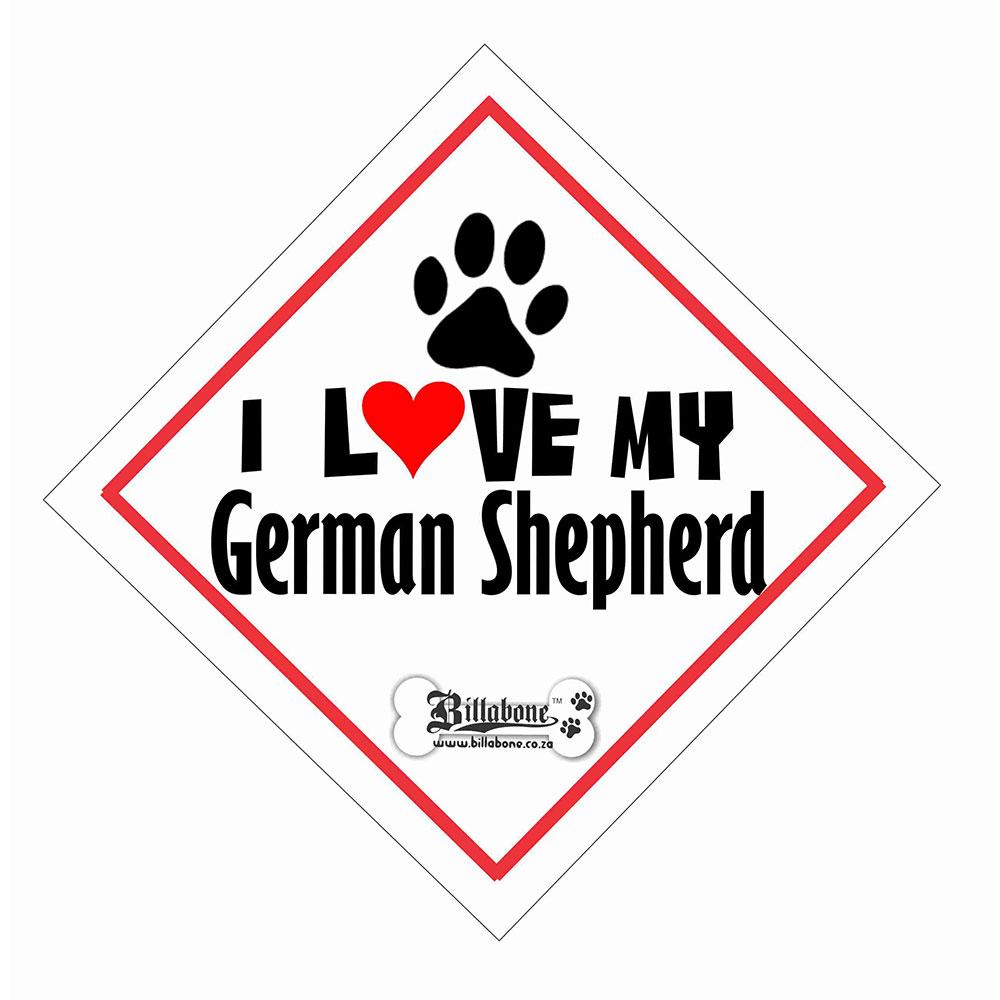 "Billabone - ""I Love my German Shepherd"" On Board Sign"
