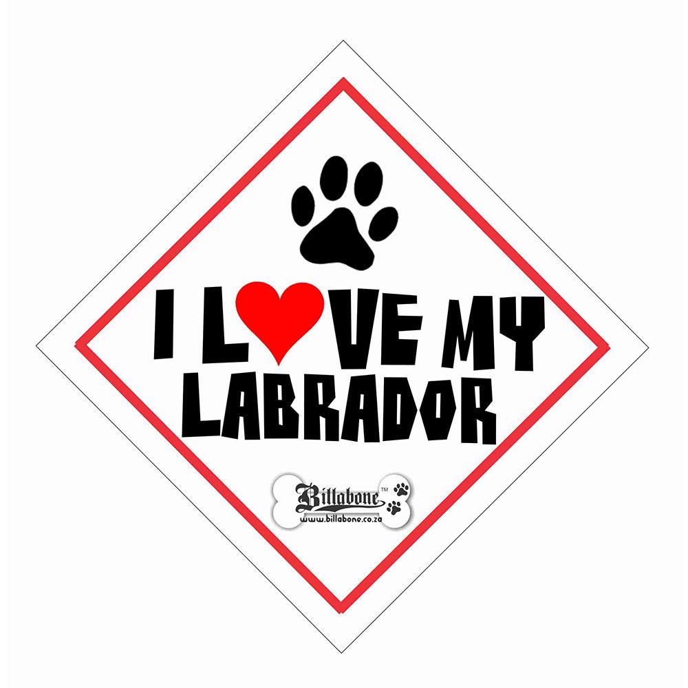 """Billabone - """"I Love my Labrador"""" On Board Sign"""