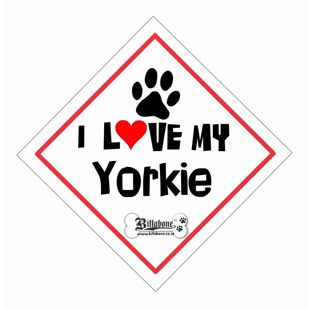 """Billabone - """"I Love my Yorkie"""" On Board Sign"""