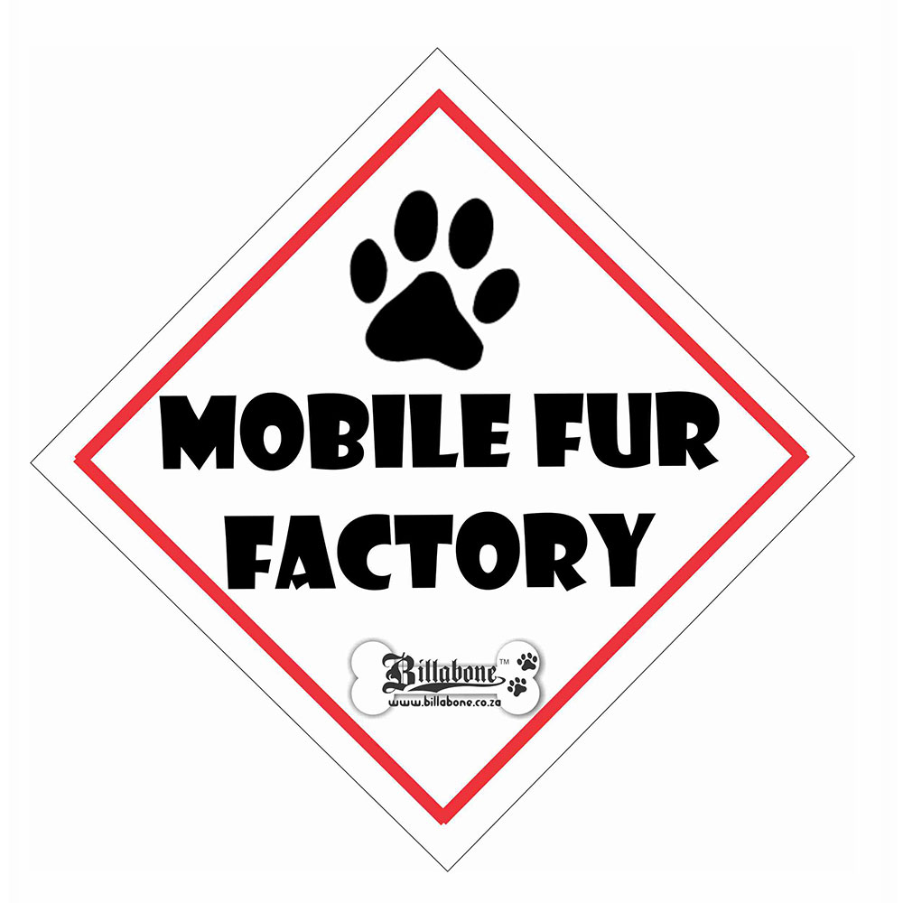 "Billabone - ""Mobile fur factory"" On Board Sign"