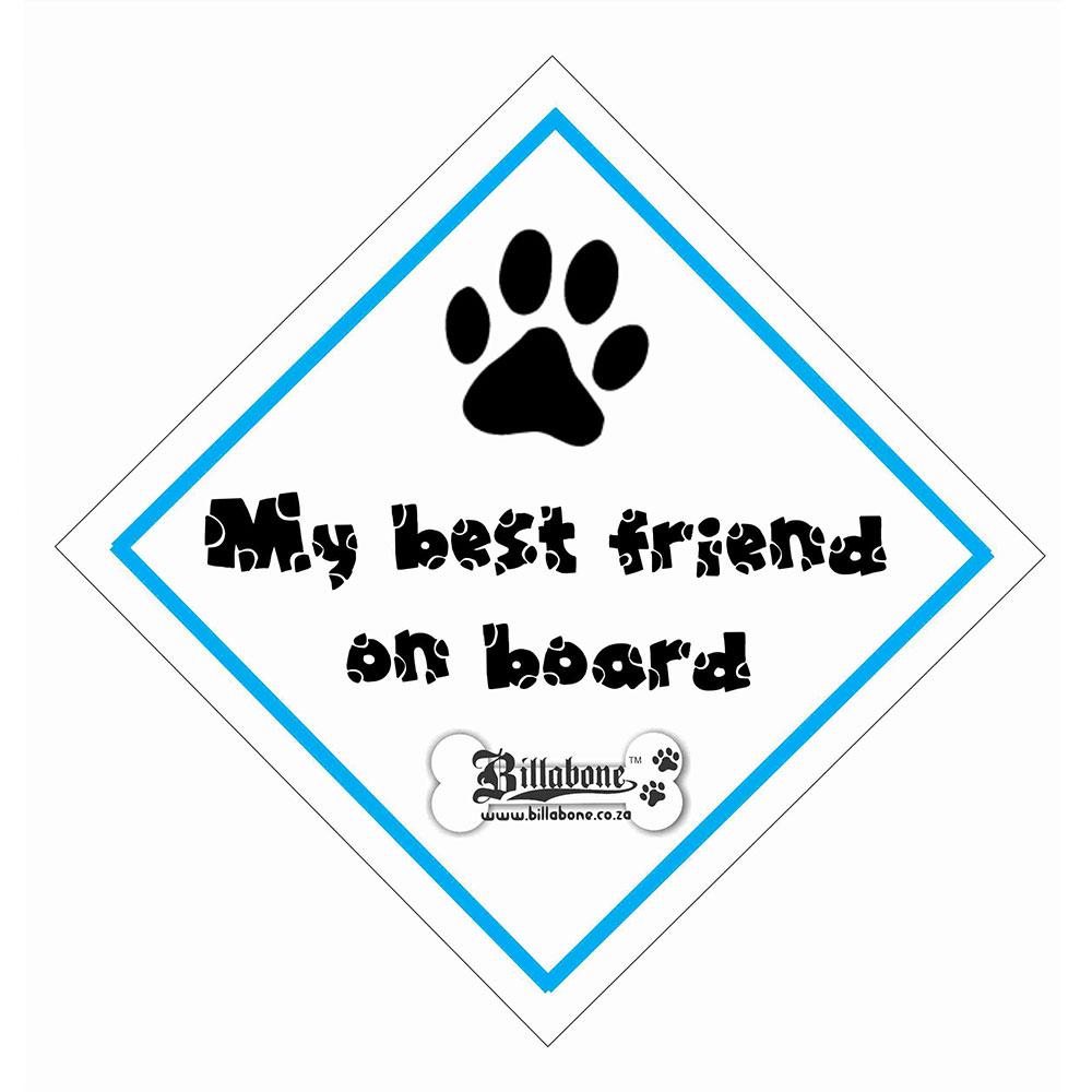 """Billabone - """"My best friend on board"""" On Board Sign"""